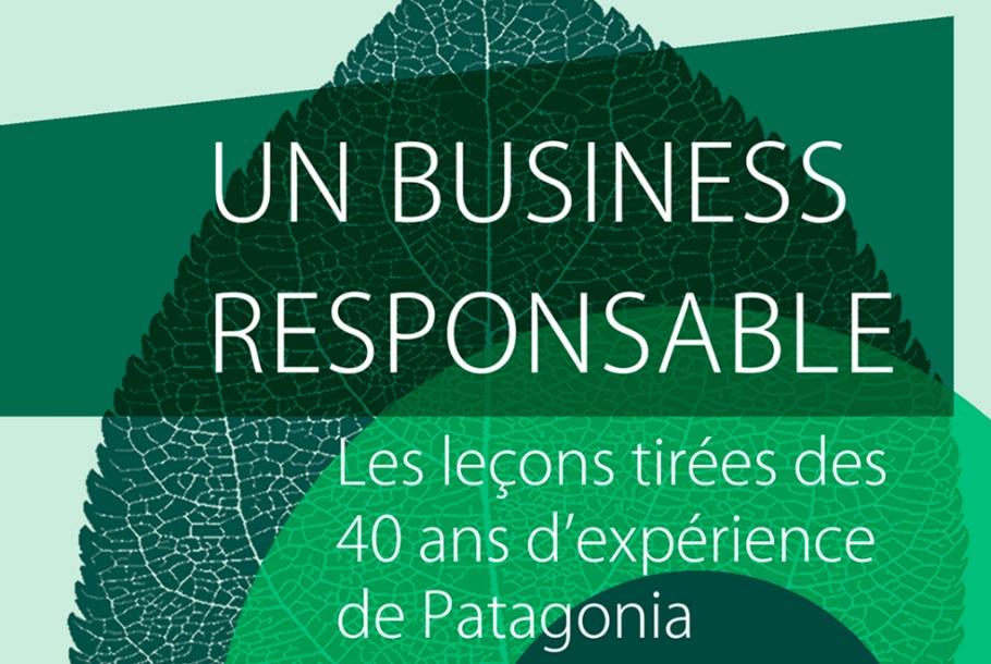 Livre Un business responsable Patagonia