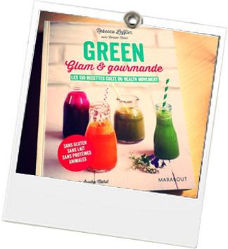 Livre Green Glam et gourmande - JulieFromParis